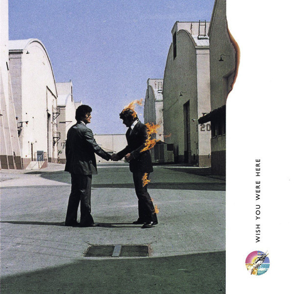 Wish You Were Here – Pink Floyd